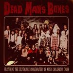 by Dead Man's Bones